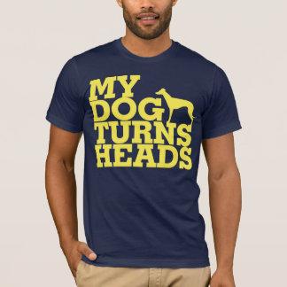 My Dog Turns Heads Greyhound T-Shirt
