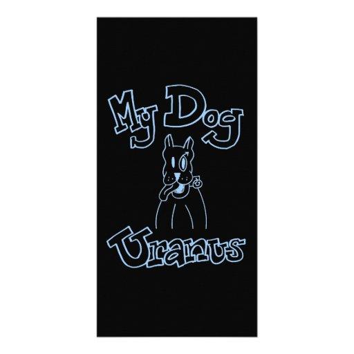 My Dog Uranus Photo Card