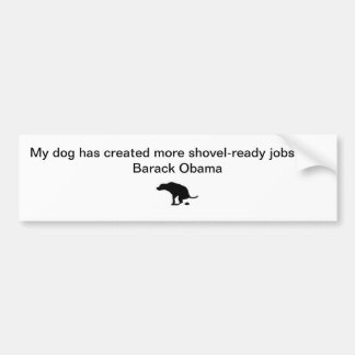 My dog vs Barack Obama Bumper Sticker