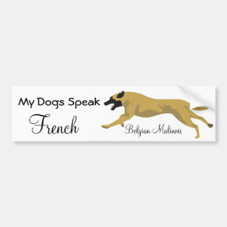 My dogs speak french bumper sticker