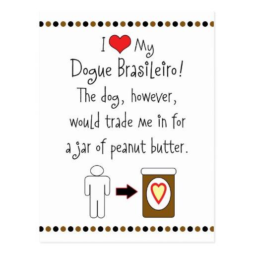 My Dogue Brasileiro Loves Peanut Butter Post Card