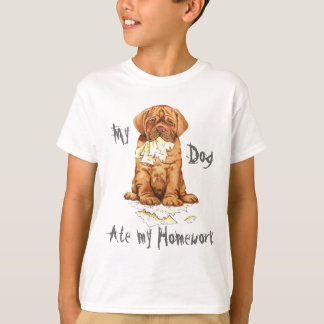 My Dogue de Bordeaux Ate My Homework T-Shirt