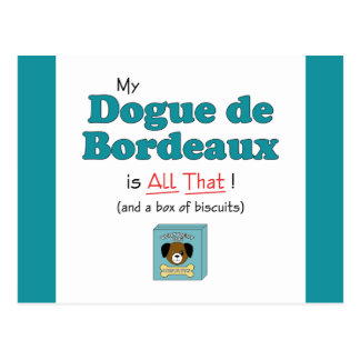 My Dogue de Bordeaux is All That! Postcard