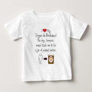 My Dogue de Bordeaux Loves Peanut Butter T Shirt