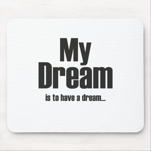 My dream mousepads