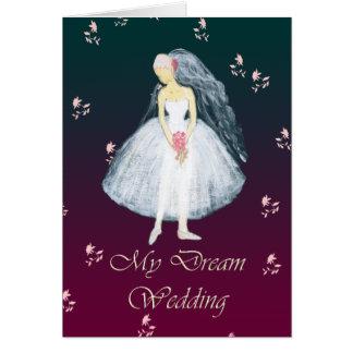 My dream wedding greeting card