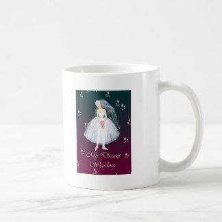 My dream wedding coffee mug