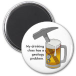 My Drinking Class Has a Geology Problem 6 Cm Round Magnet
