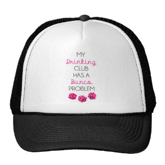 My Drinking Club Has Bunko Problem Funny Hat
