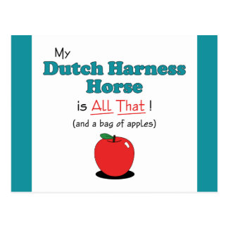 My Dutch Harness Horse is All That! Funny Horse Postcard