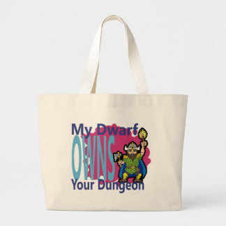 My Dwarf Owns Your Dungeon Jumbo Tote Bag