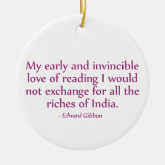 My Early and Invincible Love of Reading Round Ceramic Decoration