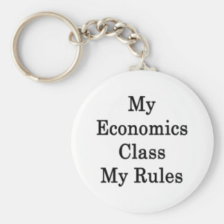 My Economics Class My Rules Basic Round Button Key Ring
