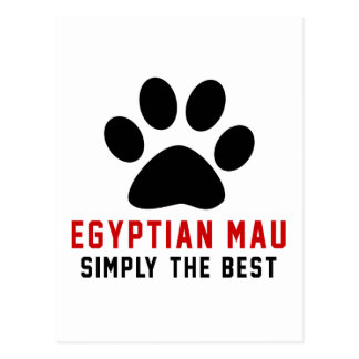 My Egyptian Mau Simply The Best Postcard