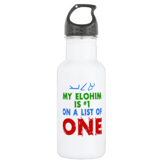 My Elohim Is #1 On A List of One 532 Ml Water Bottle