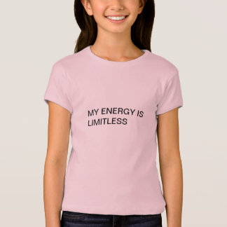 MY ENERGY IS LIMITLESS T-SHIRT FOR KIDS