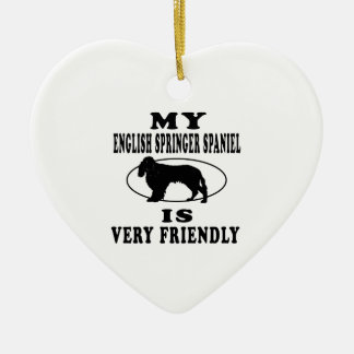 My English Springer Spaniel is very friendly Ceramic Heart Decoration