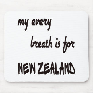 My Every breath is for New Zealand. Mouse Pad