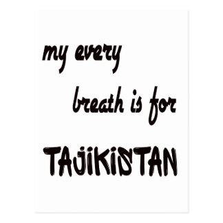 MY Every breath is for Tajikistan. Postcard