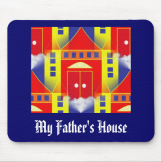 MY FATHER'S HOUSE MOUSE PAD