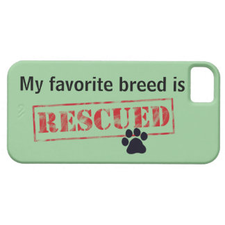 My Favorite Breed Is Rescued Barely There iPhone 5 Case