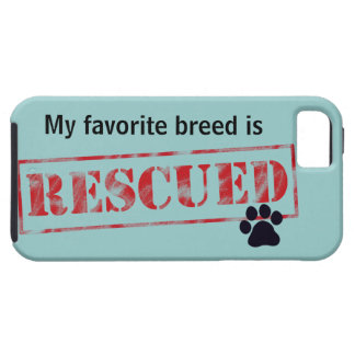 My Favorite Breed Is Rescued iPhone 5 Case