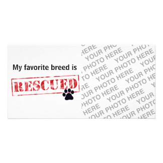 My Favorite Breed Is Rescued Custom Photo Card