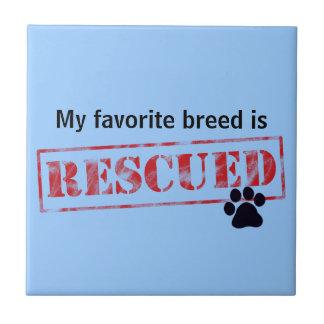 My Favorite Breed Is Rescued Tile