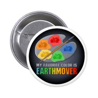 My Favorite Color Is Earthmover Scraper Button Pin