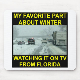 My Favorite Part About Winter Watching It On TV Mouse Pad