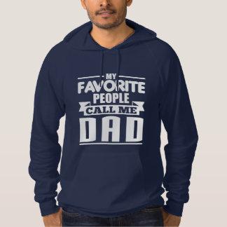 My Favorite People Call Me Dad Hoodie