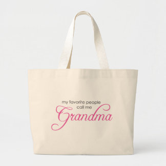 My Favorite People Call Me Grandma Large Tote Bag