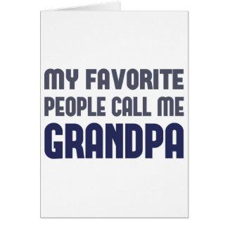 My Favorite People Call Me Grandpa Greeting Card