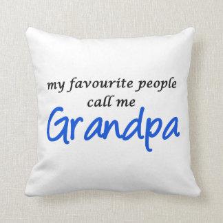 My favorite people call me Grandpa Cushion