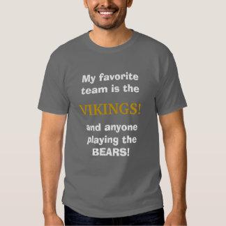 My favorite team is the Vikings Tees