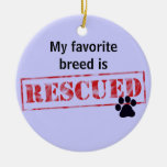 My Favourite Breed Is Rescued Christmas Tree Ornament