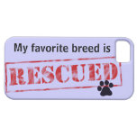 My Favourite Breed Is Rescued iPhone 5 Covers
