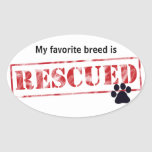 My Favourite Breed Is Rescued Oval Stickers