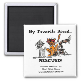 My Favourite Breed...., RESCUED! Fridge Magnet