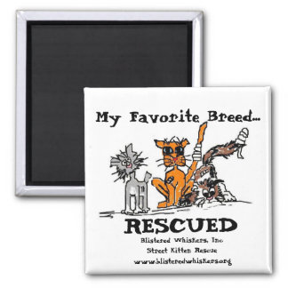 My Favourite Breed..., RESCUED, Magnets