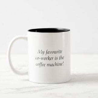 """My Favourite Co-Worker..."" - Black Two-Tone Mug"