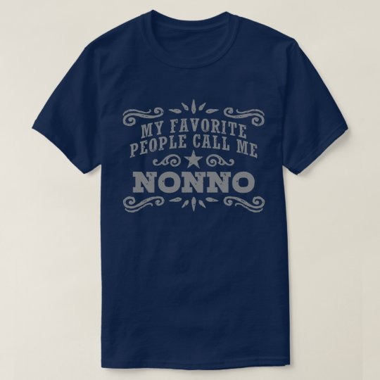 My Favourite People Call Me Nonno T-Shirt
