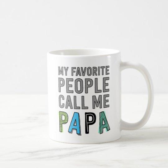 My Favourite People Call Me Papa Coffee Mug