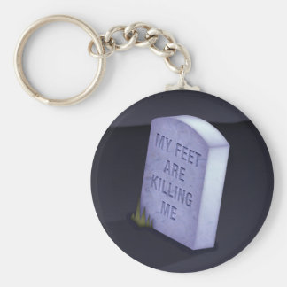 My Feet Are Killing Me Keychain