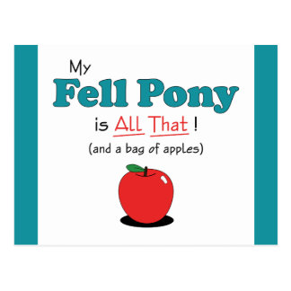 My Fell Pony is All That! Funny Pony Postcard