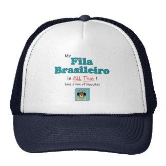 My Fila Brasileiro is All That! Trucker Hat