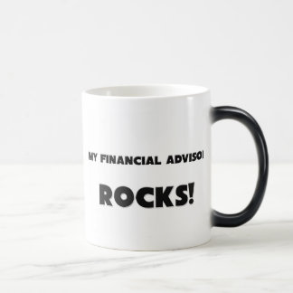 MY Financial Advisor ROCKS! Magic Mug