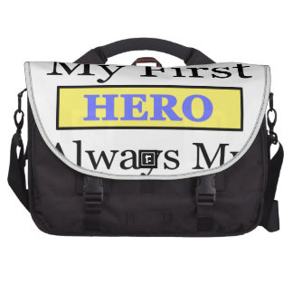 My First Love My First Hero Always My Dad Bags For Laptop