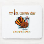 my first turkey day boys mouse pad