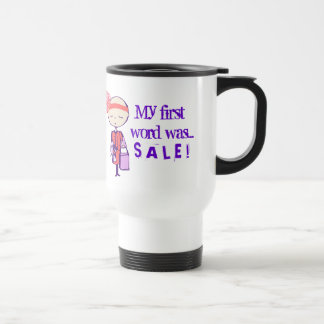 My first word was SALE Stainless Steel Travel Mug